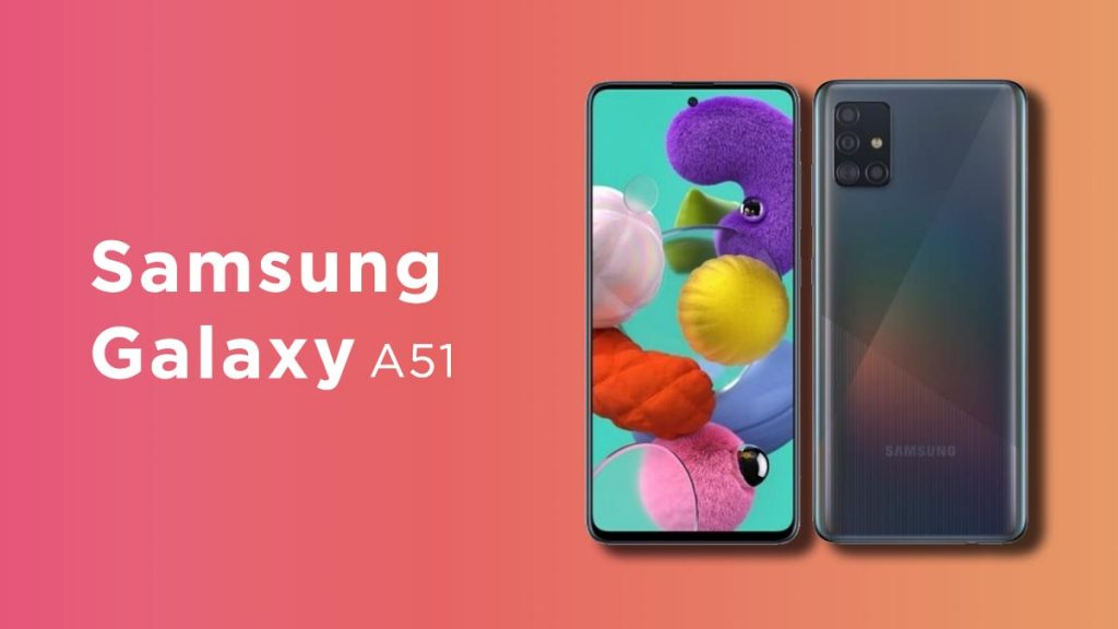 Samsung Galaxy A51 - Top Mobile Phone to Buy in 2020 - Blurbgeek