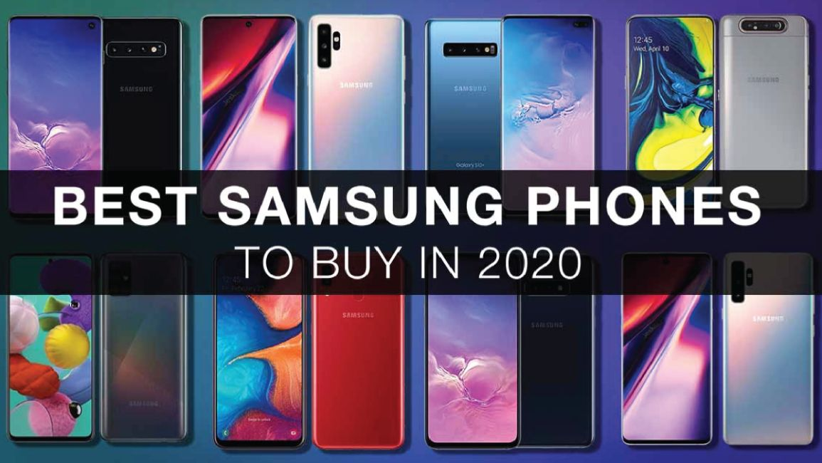 BEST SAMSUNG PHONE TO BUY IN 2020 SPECS PRICE